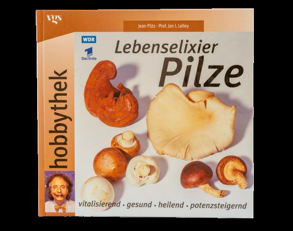 Lebenselexier Pilze
